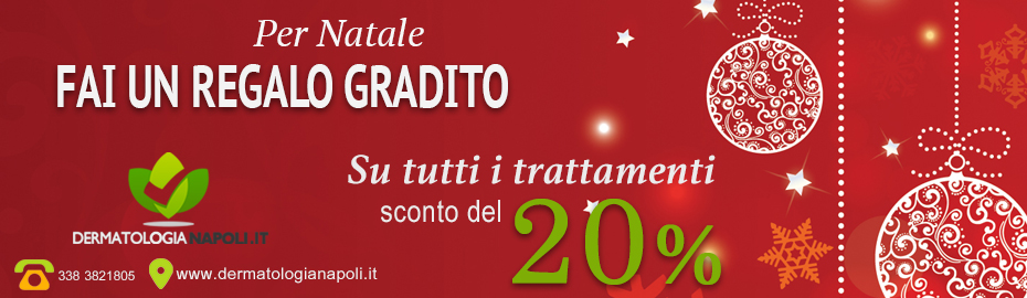 Dermatologo Napoli - offerta di Natale